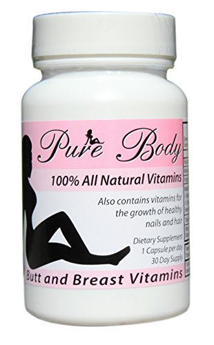 PureBody Vitamins - The #1 Butt and Breast Enhancement Pills - All-In-One Formula - 30 Capsules