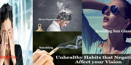 Unhealthy Habits that Negatively Affect your Vision