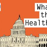 Podcast: KHN's 'What The Health?' Insurance Enrollment Is Lagging — And There Are Lots Of Reasons Why